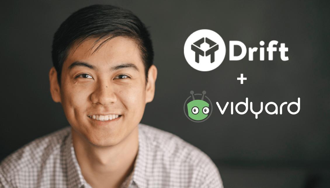 Drift and Vidyard integration