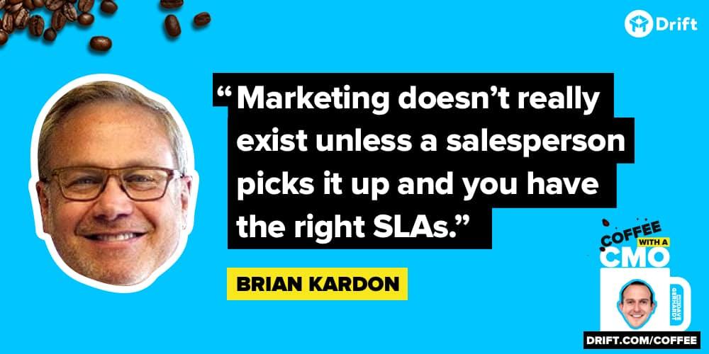 Brian Kardon CMO Interview Quote SLAs