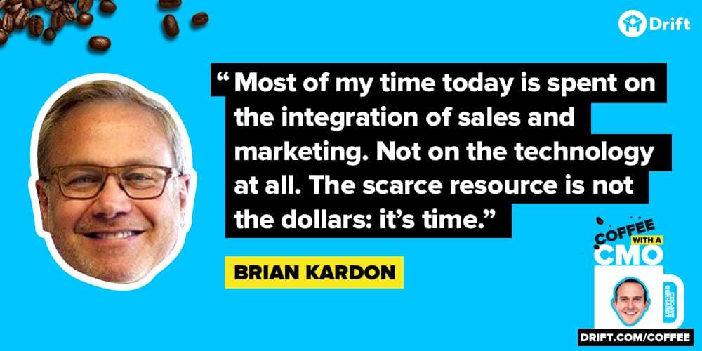 Brian Kardon CMO Interview Quote Technology