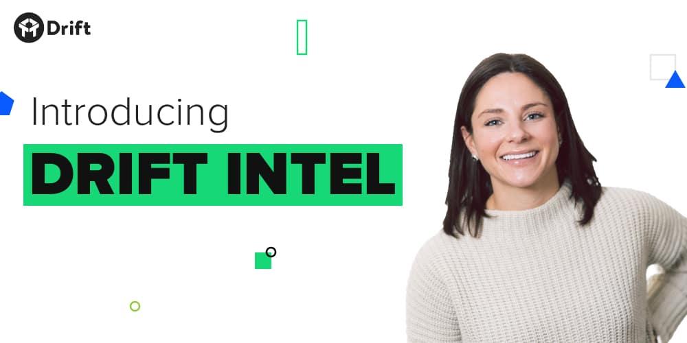 Drift Intel blog hero