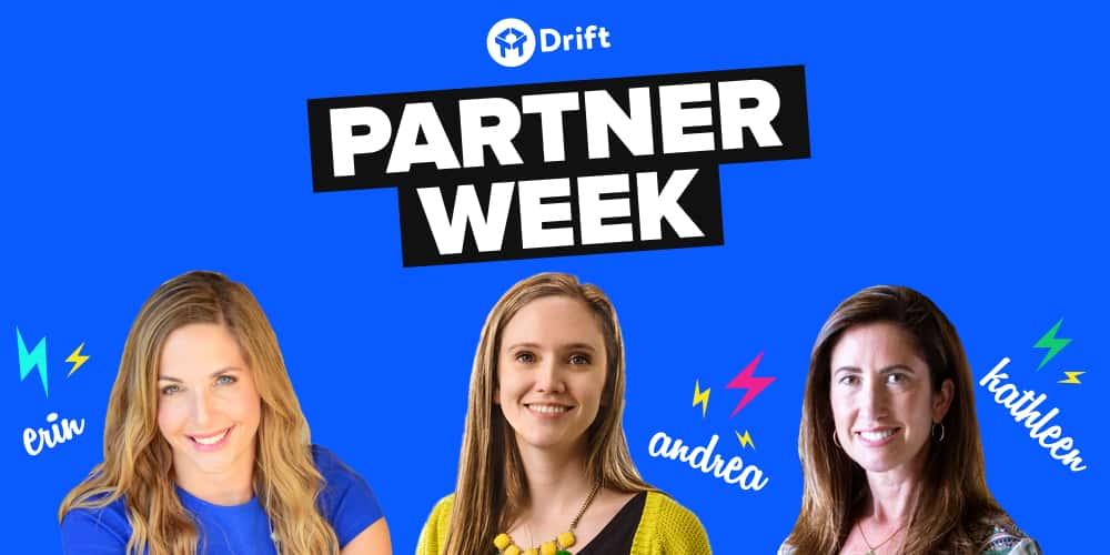 Drift Partner Week