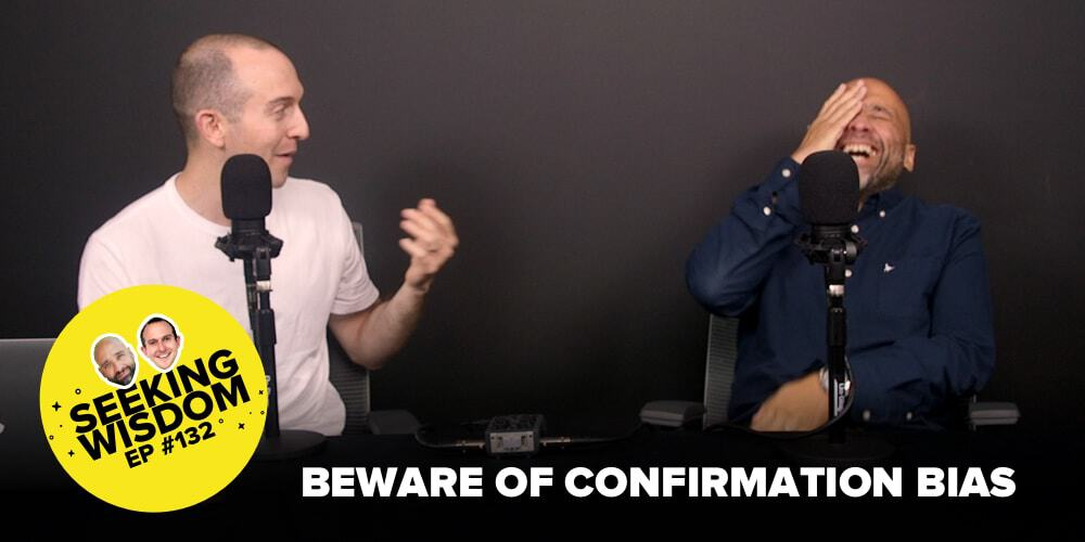 Seeking Wisdom_Confirmation Bias