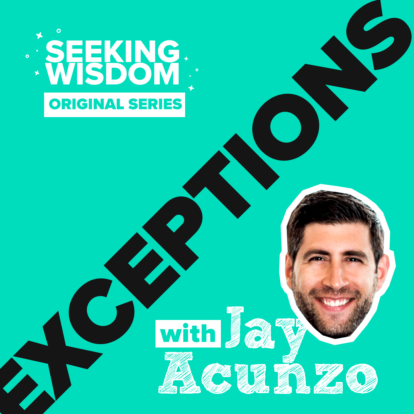 Seeking Widsom Exceptions Podcast