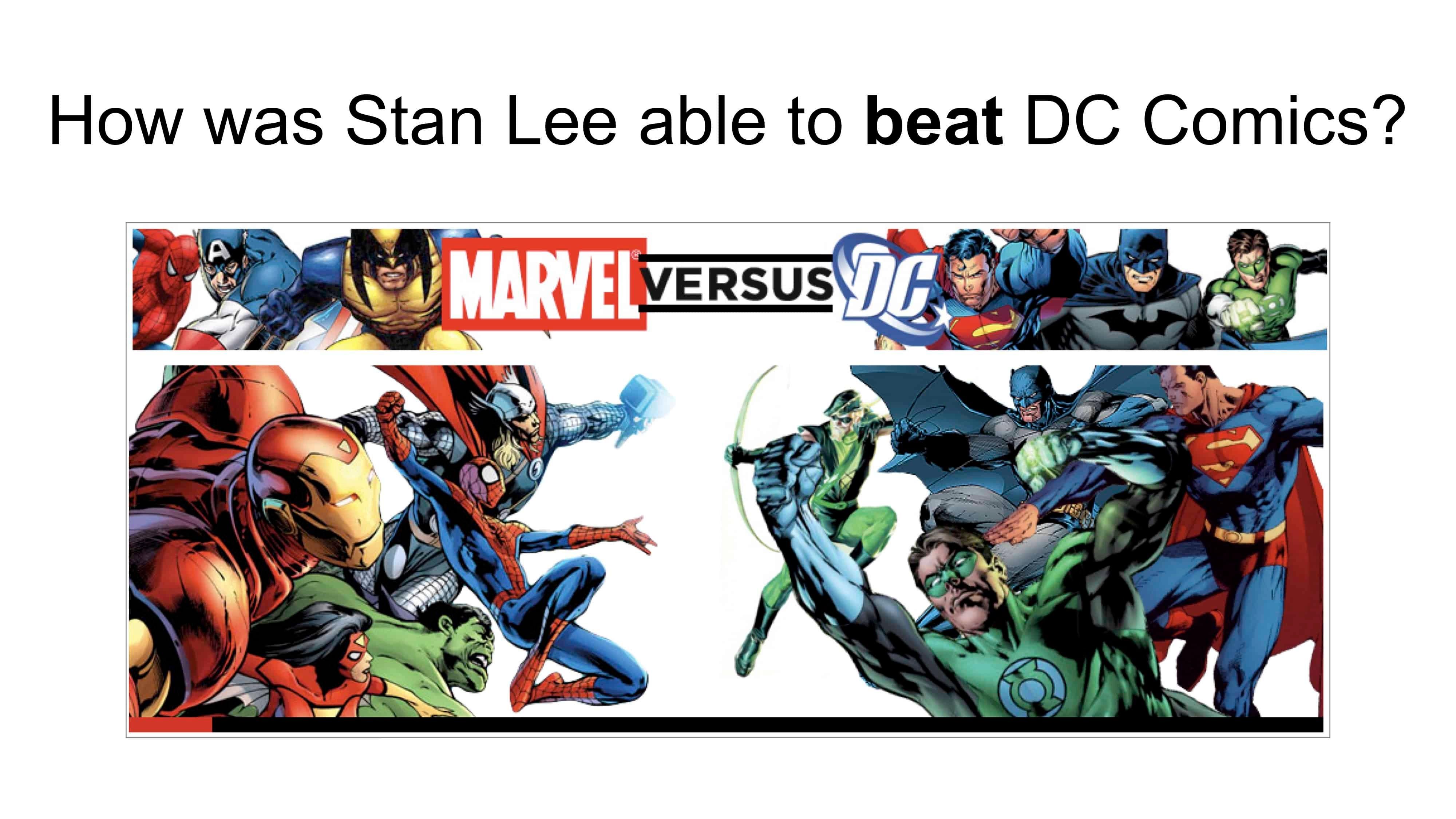 Stan Lee beat DC Comics