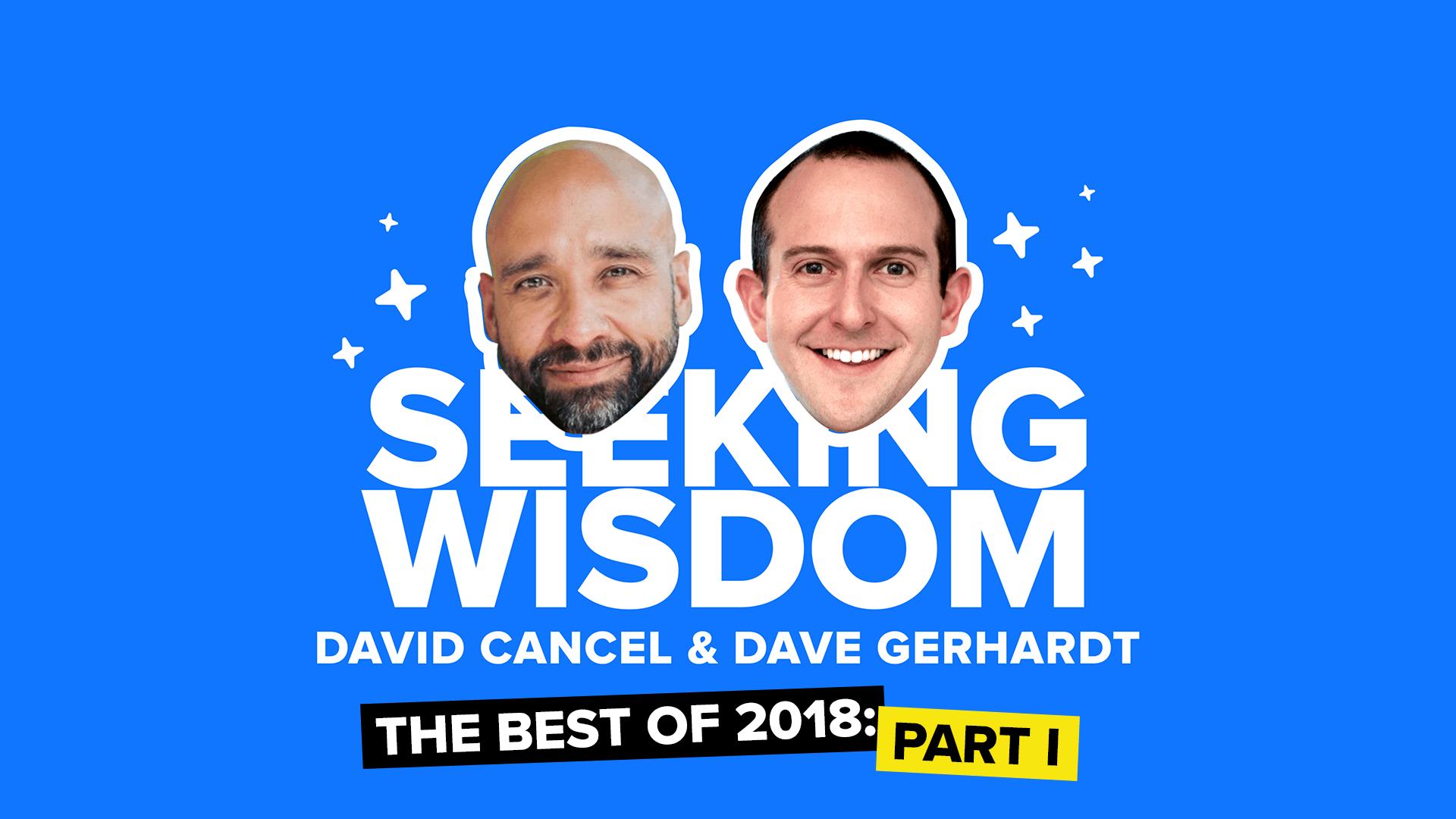 Best of Seeking Wisdom 2018 part one
