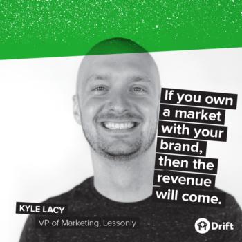 Drift Modern Marketer Playbook Kyle Lacy