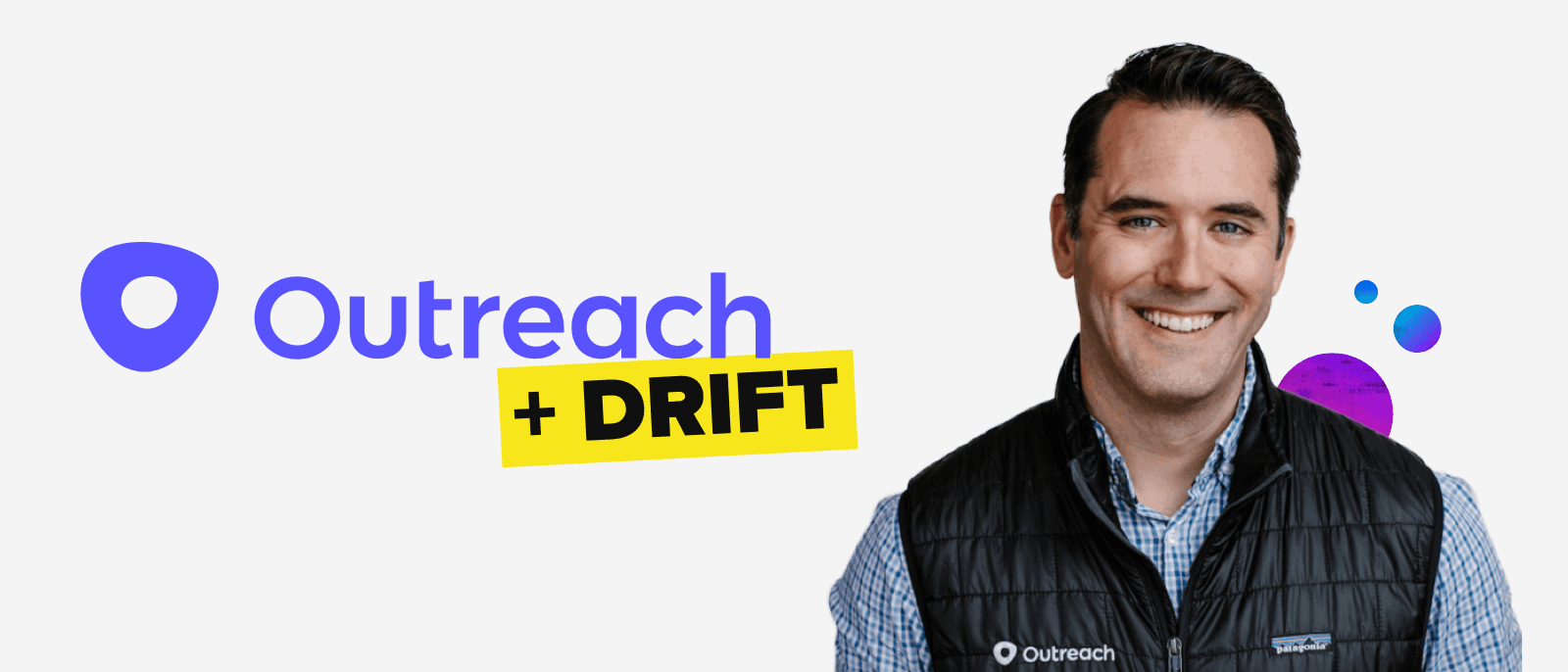 Outreach for Drift