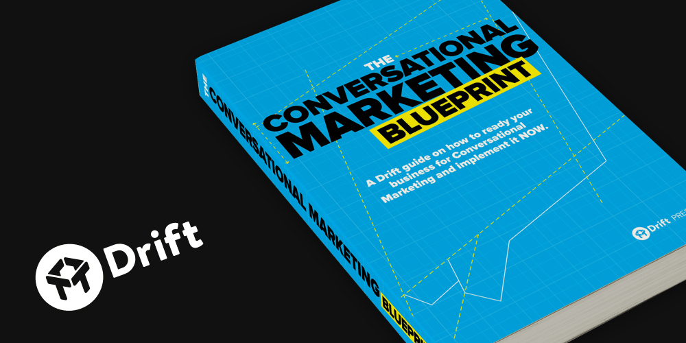 Drift Blog Conversational Marketing Blueprint
