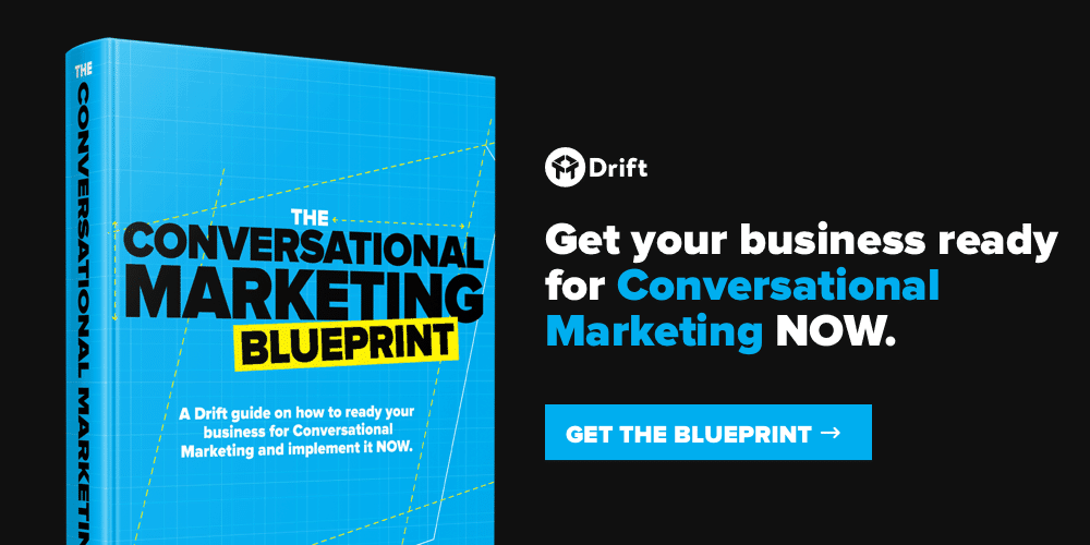 Drift Conversational Marketing Blueprint_Unfurl
