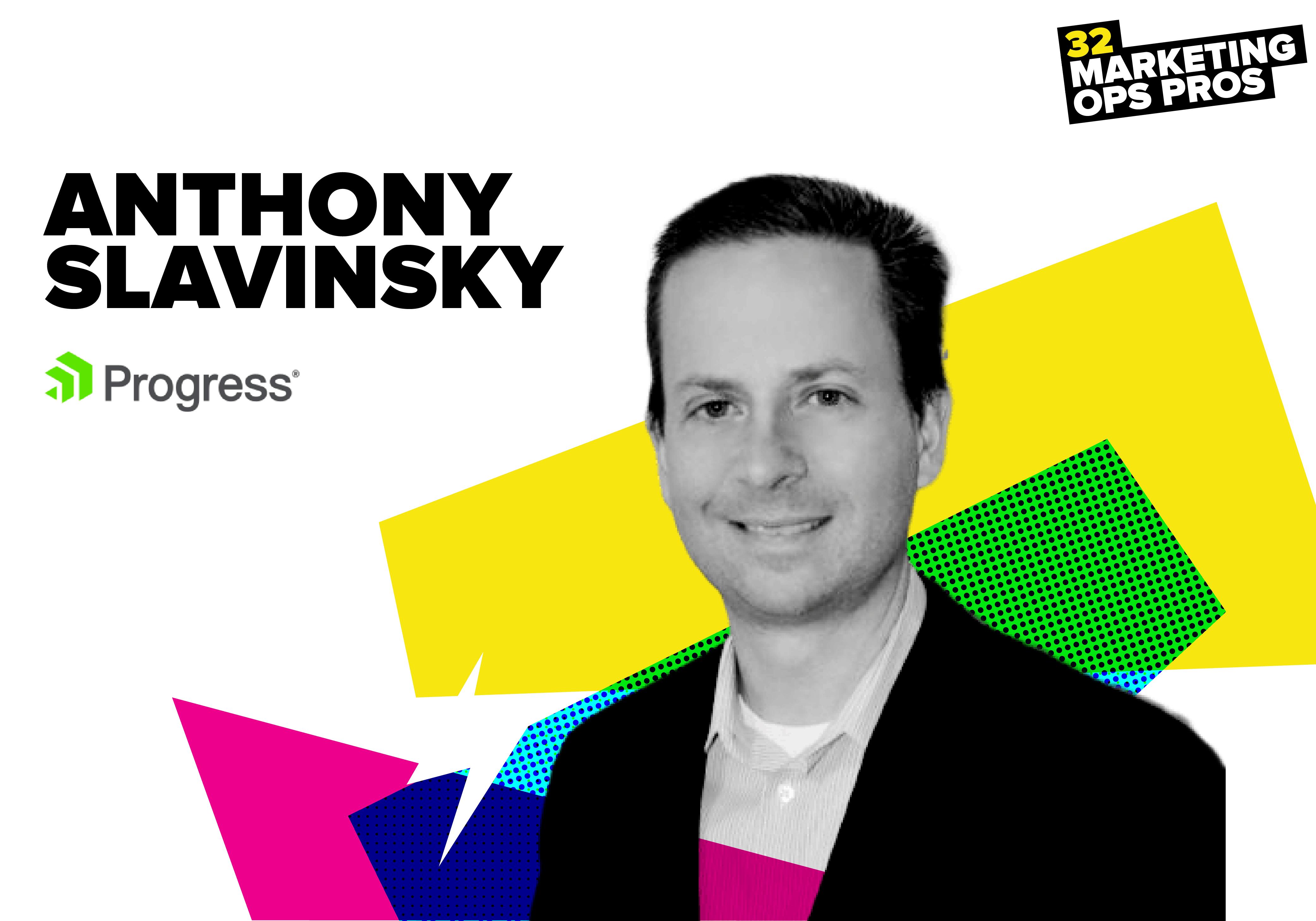 Anthony Slavinsky, Progress Software