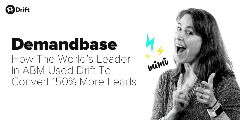 Demandbase Drift success story