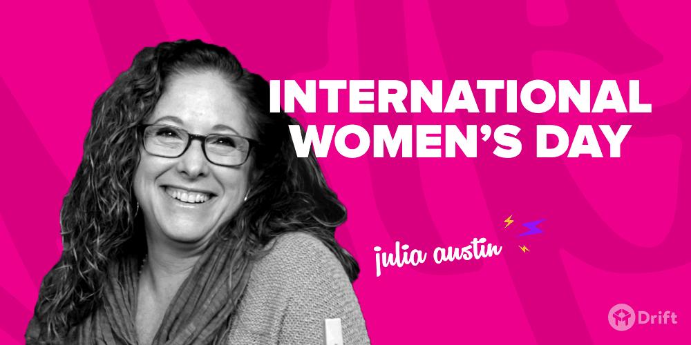 International Women's Day - Julia Austin