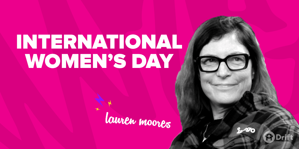 International Women's Day - Lauren Moores