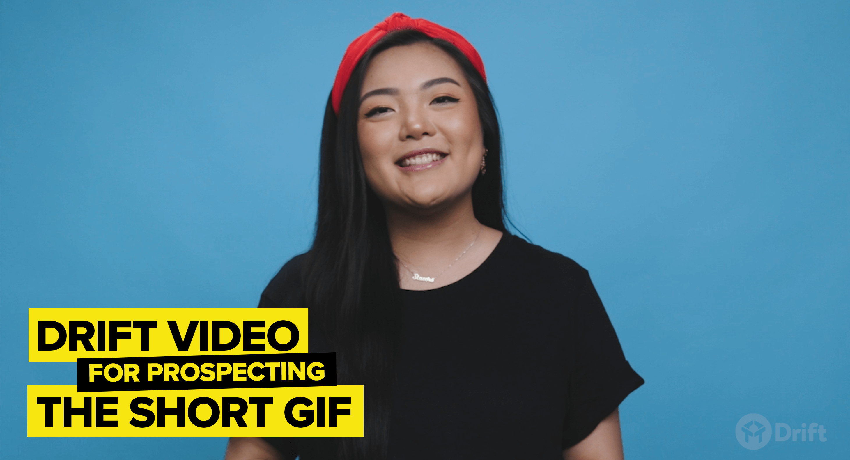 Use Drift Video for sales prospecting