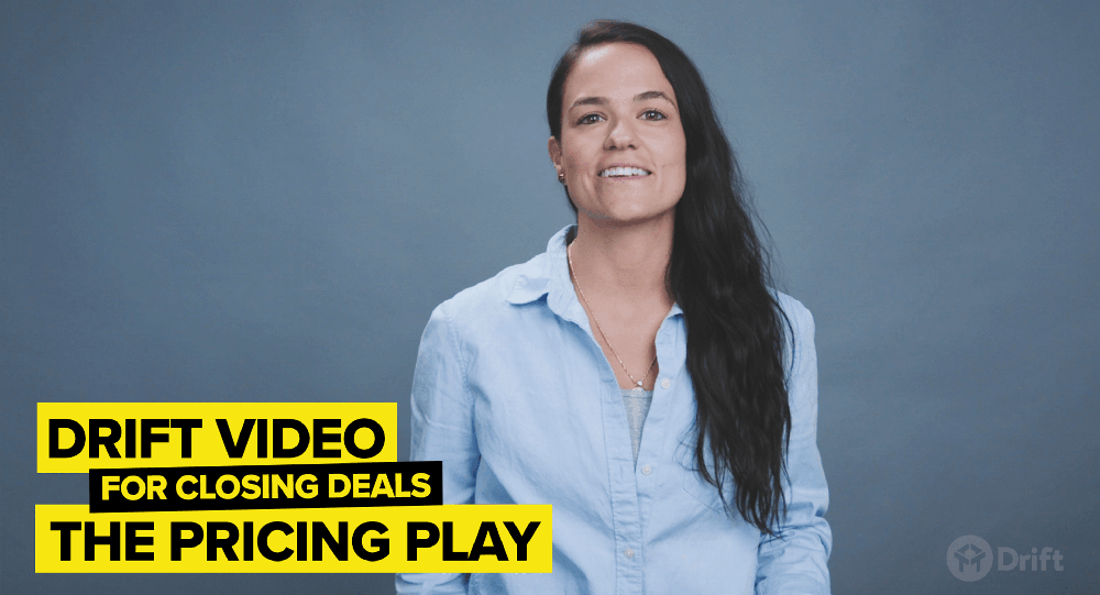 how to use Drift Video to close deals