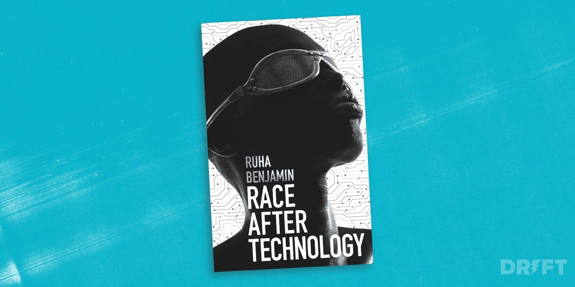 Race After Technology Ruha Benjamin