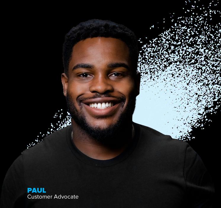 Paul - Customer Advocate